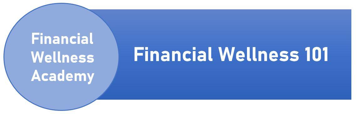 Financial Wellness 101 Banner